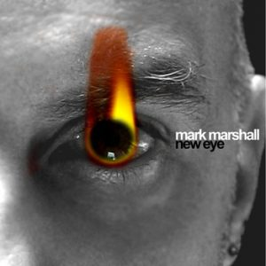 Mark Marshall - New Eye
